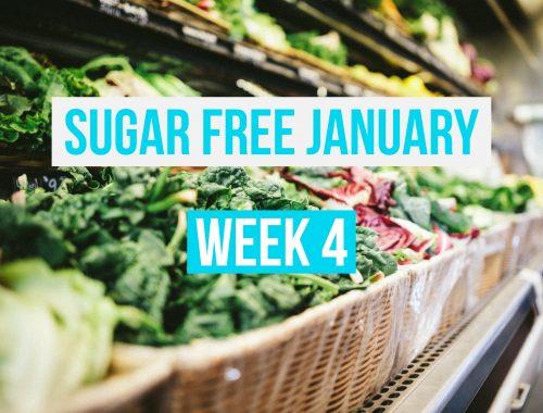 Sugar Free January Week 4 Meal Plan