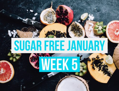 Sugar Free January Week 5 Meal Plan