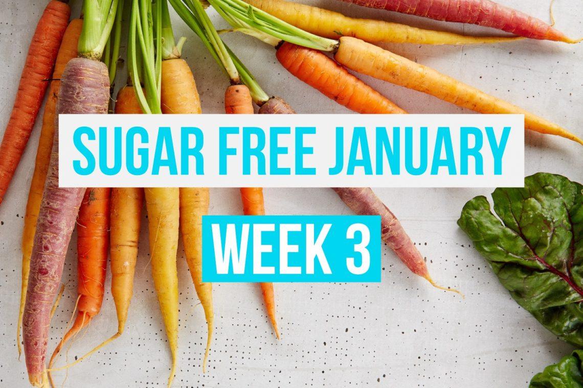 Sugar Free January Week 3 Meal Plan