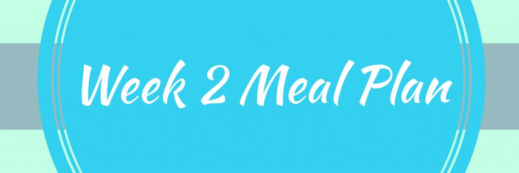 Week 2 Sugar Free Meal Plan