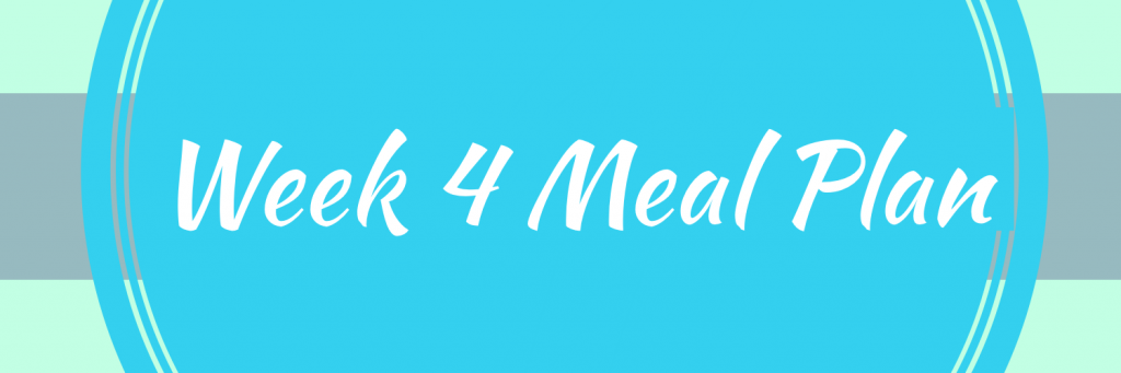 Week 4 Meal Plan Sugar Free January